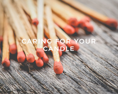 Caring for Your Candle